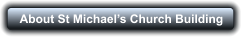 About St Michael's Church Building